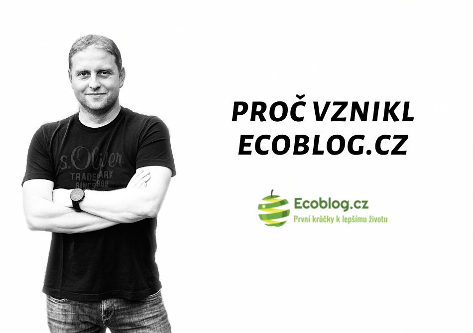 proc vznikl ecoblog